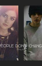 People Don't Change || Genn Butch by frbutch