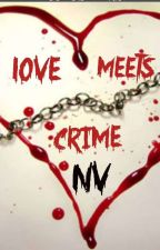 Love Meets Crime by Nivicrazy
