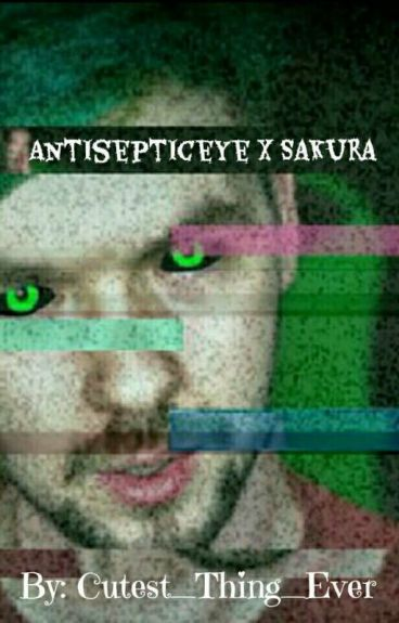 Antisepticeye X Reader♥ (Complete)