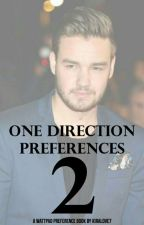 One Direction Preferences 2 {Open} by kiralove7