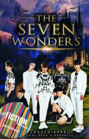 The Seven Wonders | BTS (#Wattys2017) by CrazyGirrrrl