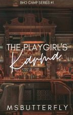 BHO CAMP #1: The Playgirl's Karma by MsButterfly