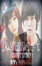 Asungot  (Short Story) by MoiMoiUnnie