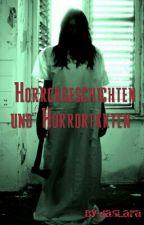 Horrorgeschichten und Horrorfakten  by dasLara