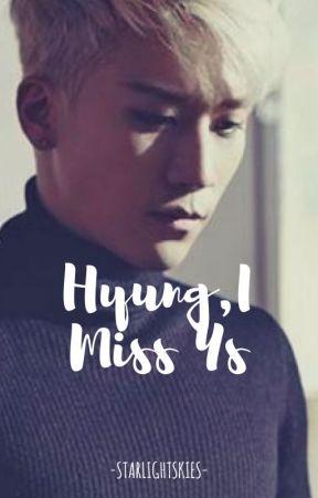 Hyung,I Miss Us - New Maknae - Wattpad