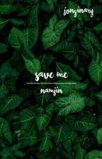 Save Me  NamJin  by sugafly