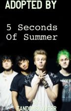 Adopted by 5 Seconds Of Summer by FandomsLoverr