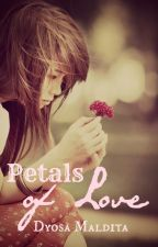 Petals of Love by DyosaMaldita