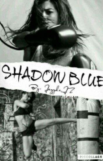 Shadow Blue 1 & 2