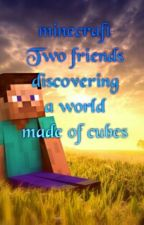 Two friends discovering a world made of cubes by Salvogalaxy