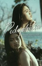Pedophilia by LoveyDovey1998