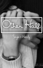 Other Half by sugsugawen_