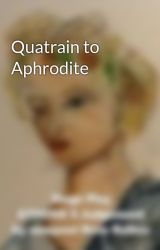 Quatrain to Aphrodite by newpoet