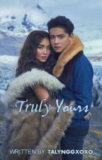 Truly Yours (KATHNIEL Series #1) by fictiophiliaxoxo