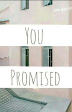You Promised • Jungkook by jwnggkoxz
