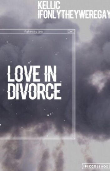 Love In Divorce
