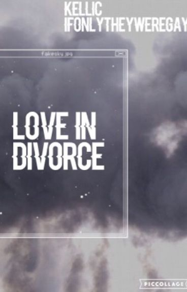 Love In Divorce
