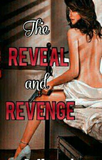 The Reveal and Revenge [ Book 2 ] #Wattys2016