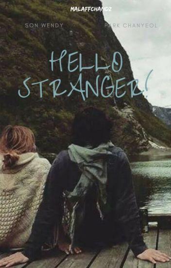 Hello Stranger! [On Going]