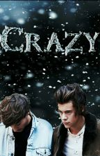 Crazy- L.S (AU) by _lovelyharrie