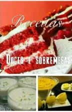 Receitas:Doces E Sobremesas by Leh_Santhos