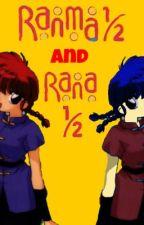 Ranma 1/2 & Rana 1/2 by IIIKyaraIII