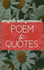 Poems And Qoutes (English/Tagalog) by angelicadaganasol