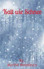 Kalt wie Schnee by MyrtheMonsieurs