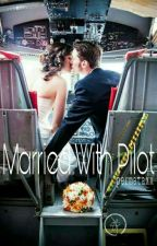 Married With Pilot  by Permataxx