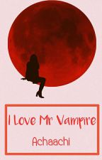 I LOVE MR VAMPIRE by Achaachi