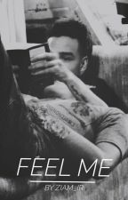 Feel Me by ziam_ir