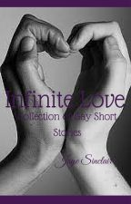 Infinite Love: Collection of BoyxBoy M/M Stories by JayeSinclair