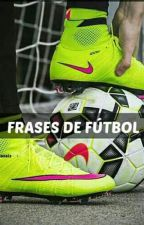 Frases De futbol by GermanBrrs