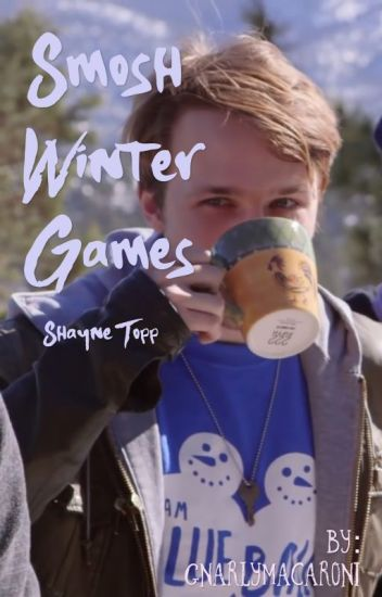 Smosh Winter Games - Shayne Topp x Reader