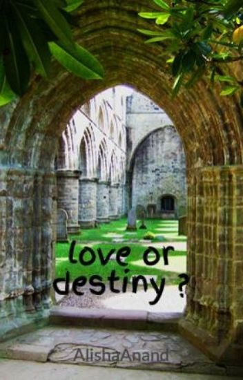 love or destiny ?