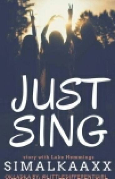 Just Sing  5SOS  (ZAWIESZONE)