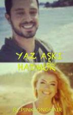 YAZ AŞKI HADMUR  by PINKLONGHAIR