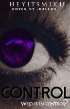 Control by HeyItsMiku