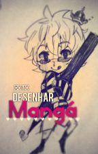 Como Desenhar Mangá by PrinceBanana