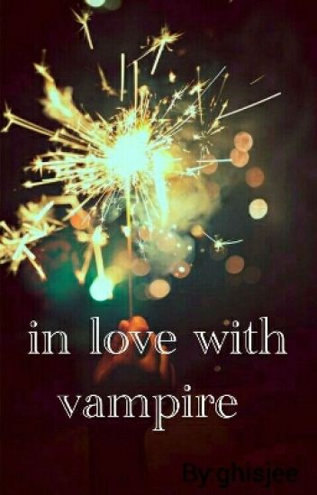 In Love With Vampire