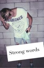 Strong Words- Drew Dirksen  by eyeslikeirwin