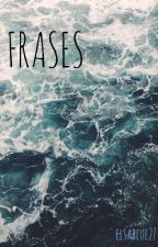 //FRASES// by Elsablue27