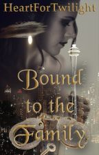 Bound to the Family - Part One in the Bound Series by heartfortwilight