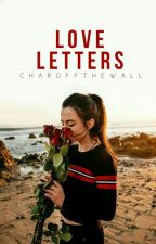 Love Letters by charoffthewall