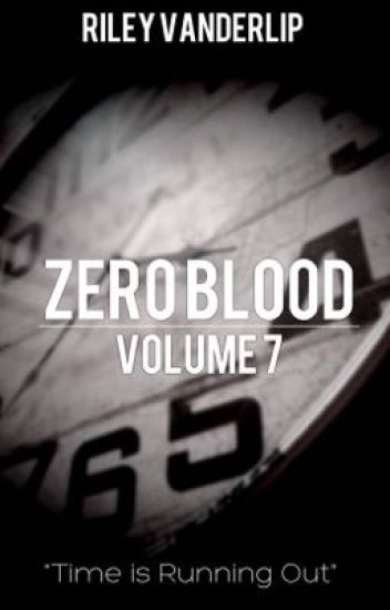 Zero Blood: Volume 7