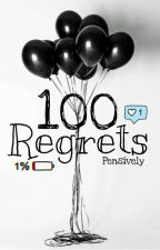 100 Regrets by Pensively
