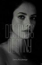 Destiny's Destiny by Deinyy_
