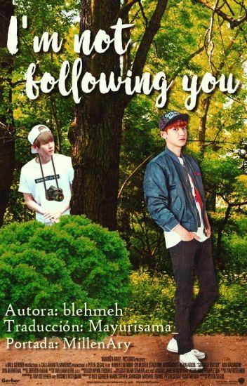 I'm not following you (Traducción Español)