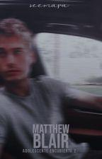 Matthew Blair® by crazyonce