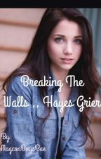 Breaking the Walls ,, H.G. {{on hold}} by 7hayes